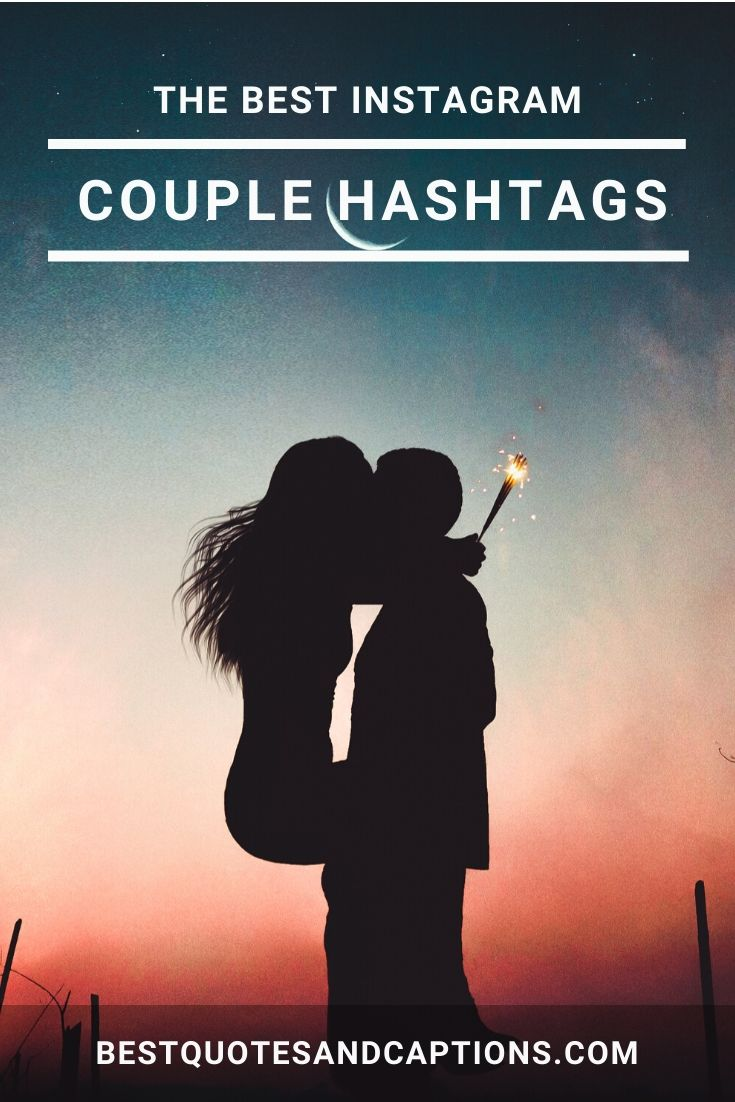 Couple Hashtags for Instagram