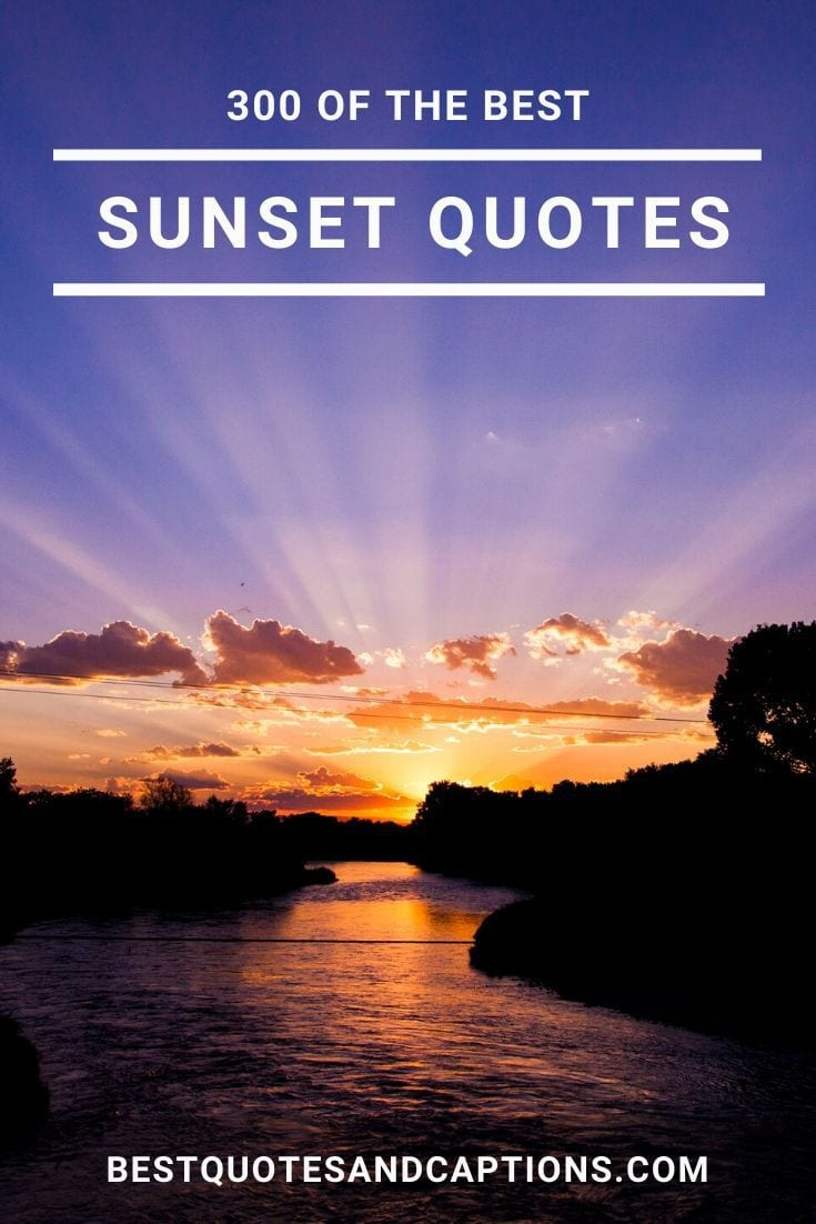 Sunset Quotes and Sunset Captions for Instagram