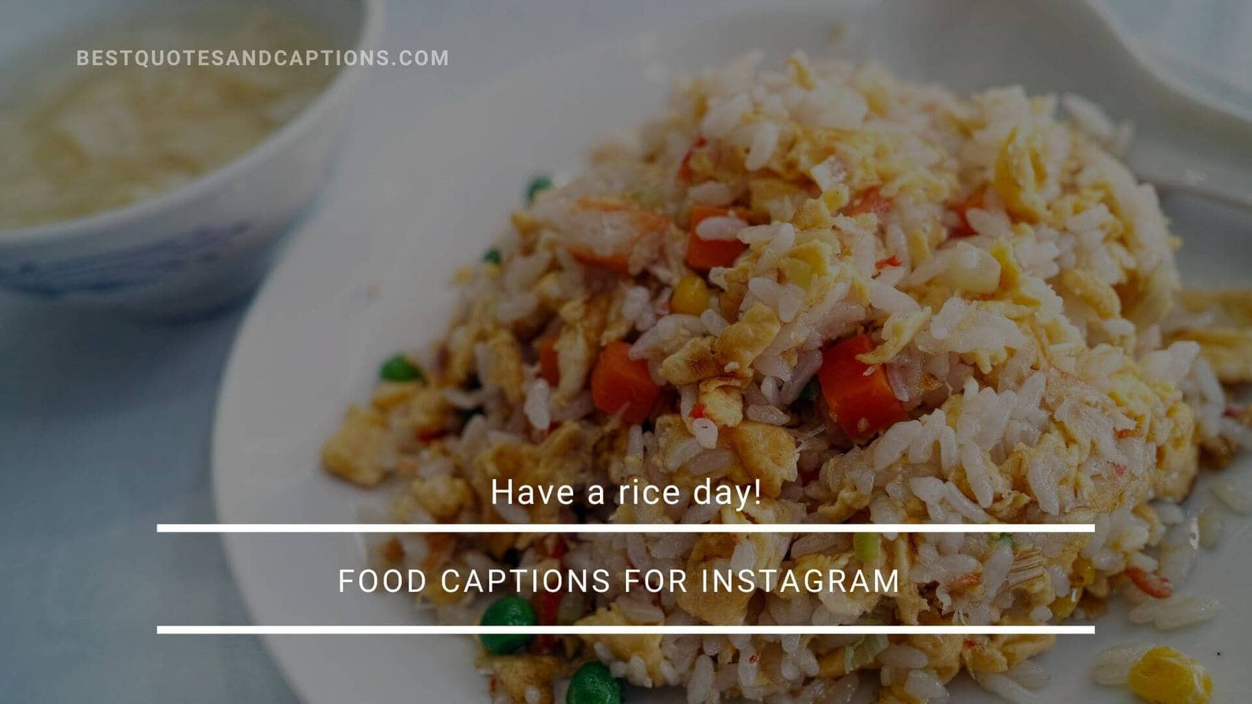 Rice captions for Instagram