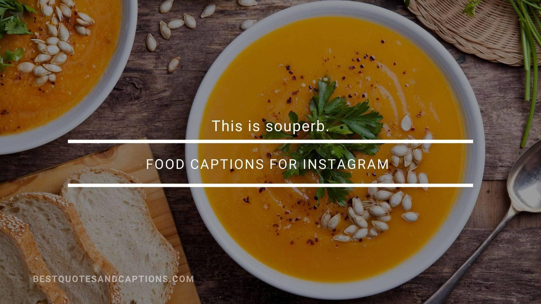 Soup captions for Instagram