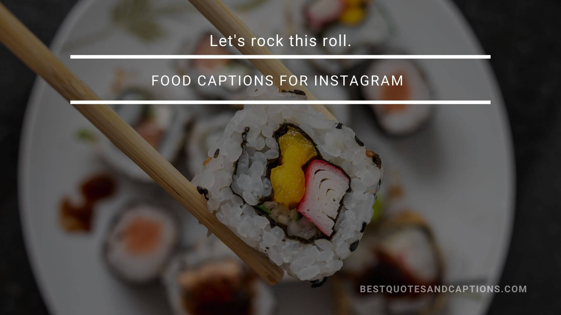 Sushi captions for Instagram