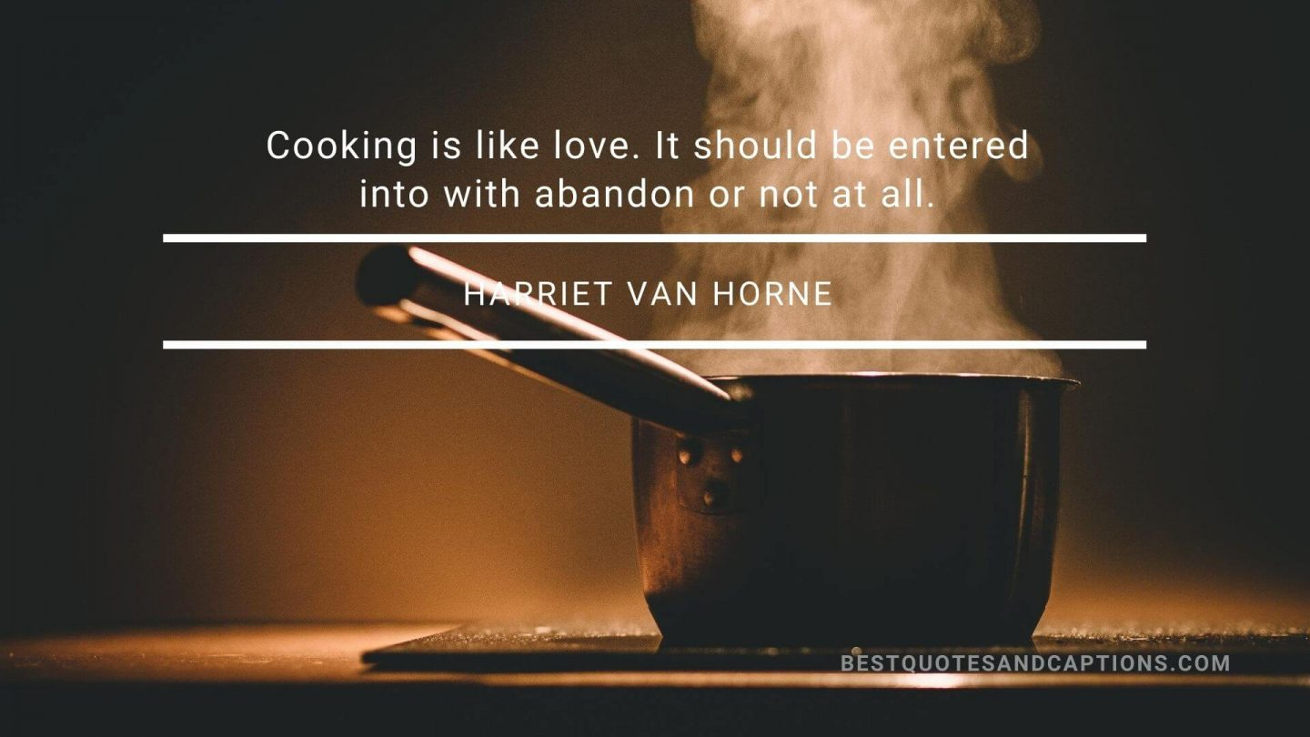 Cooking quotes - Harriet van Horne