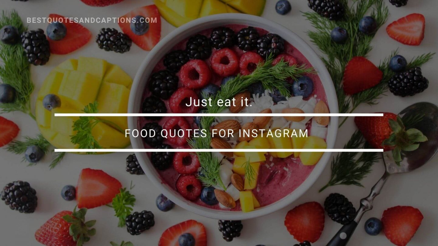 Eating quotes for Instagram