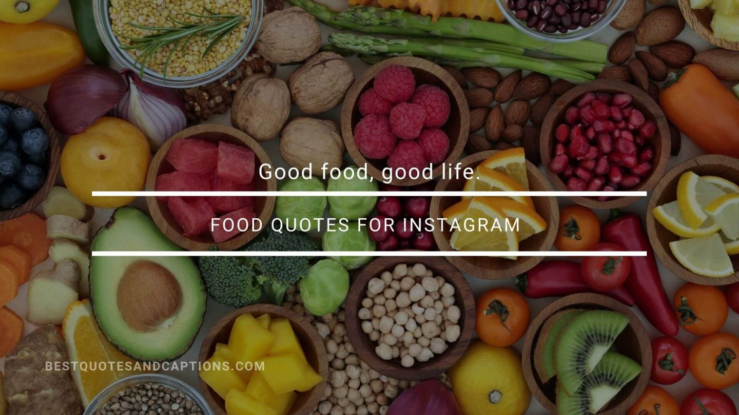 Good food quotes for social media (1)