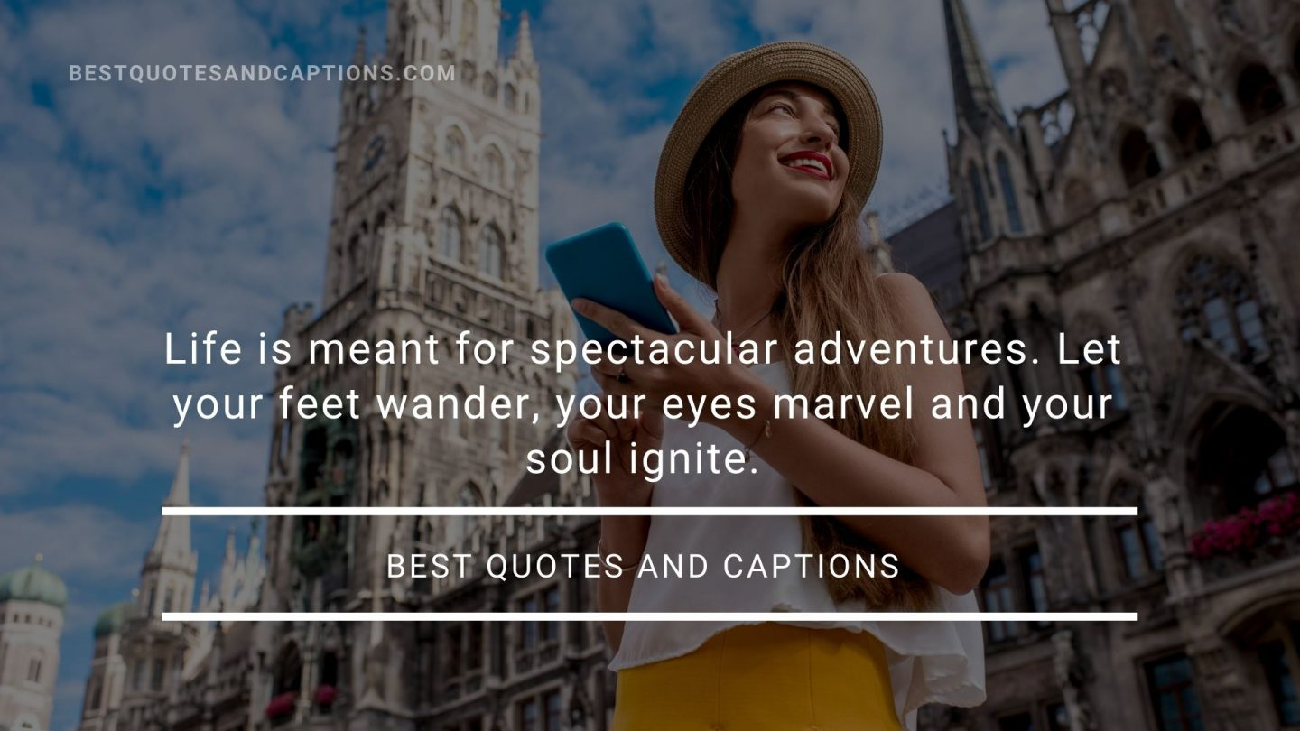 A quote for family travel - spectactular adventures